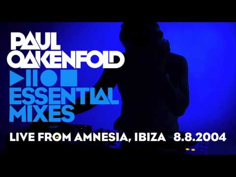 Paul Oakenfold - Essential Mix: August 8, 2004 (Live from Cream Amnesia, Ibiza)