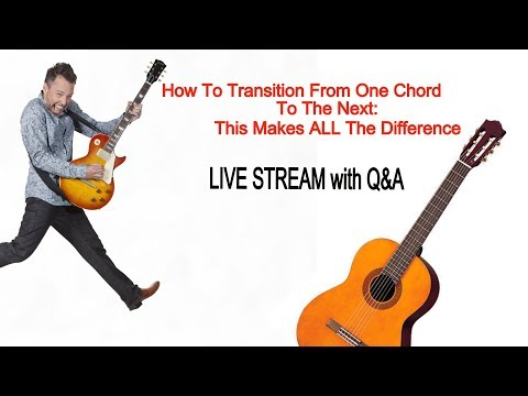 How To Transition From One Chord To The Next: This Makes ALL The Difference