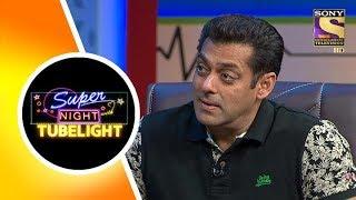 Super Night with Tubelight | Salman Khan | Sohail Khan