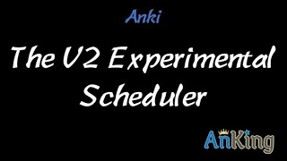 Anki: The V2 Experimental Sche…