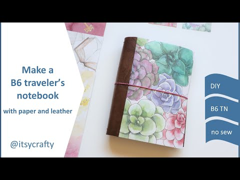 Make a no-sew B6 Traveler's Notebook from paper & leather | DIY How-to tutorial | Planners Anonymous