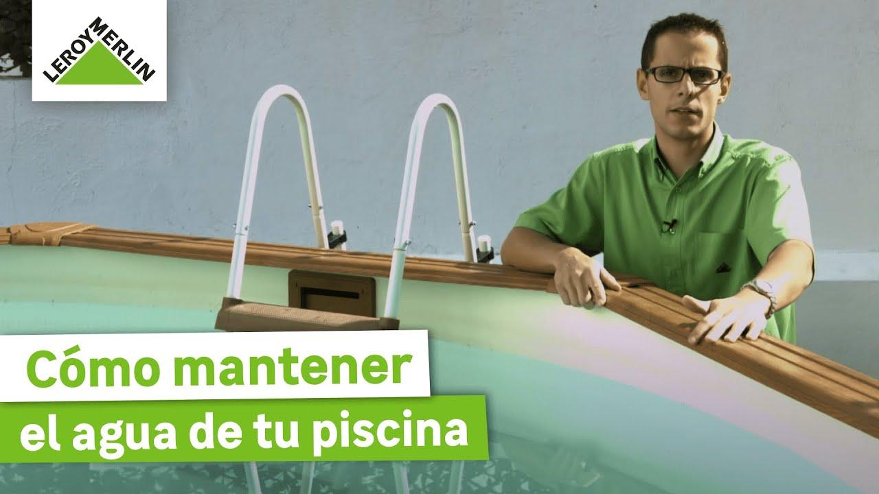 Cómo Mantener El Agua De Tu Piscina (Leroy Merlin)   YouTube