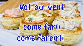 VOULEVANT COME FARLI E COME FARCIRLI - voulevant how to make them and how to stuff them