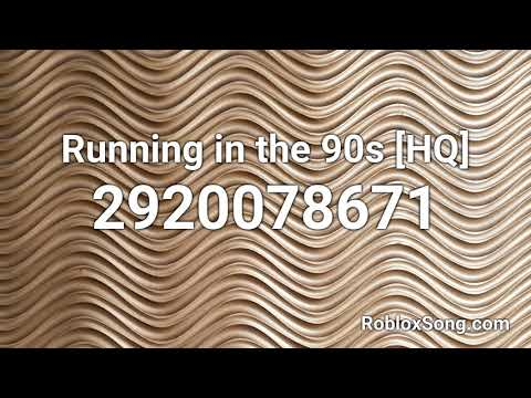 Running In The 90s Hq Roblox Id Music Code Youtube