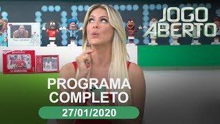 Jogo Aberto - 27/01/2020 - Programa completo