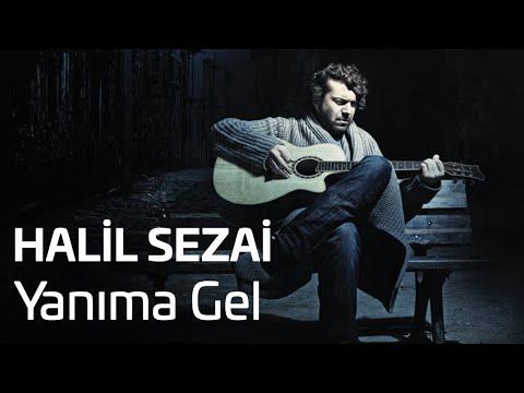 Halil Sezai - Yanıma Gel (Official Audio)