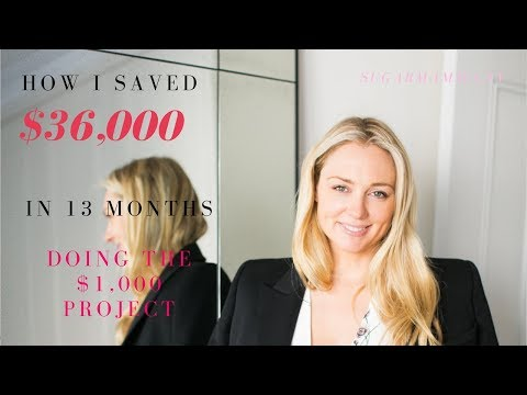 How To Save Money: How I Saved $36,000 in 13 months – The $1,000 Project || SugarMamma.TV