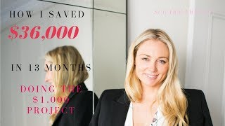 How To Save Money: How I Saved $36,000 in 13 months - The $1,000 Project || SugarMamma.TV