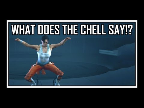 [♪] Portal - What Does The Chell Say?