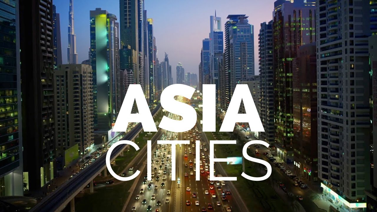 Download 25 Best Cities to Visit in Asia - Travel Video