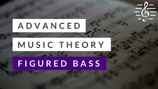 Advanced Theory - Figured Bass Exercise 1 | Music Matters