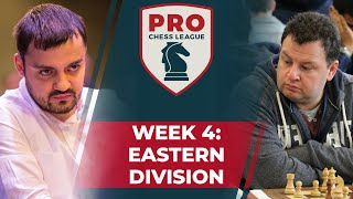 Pro Chess League Week 4 Eastern Division Featuring Nihal Sarin and Wei Yi