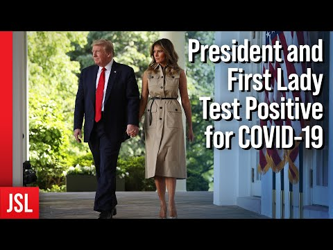 ACLJ - President and First Lady Test Positive for COVID-19