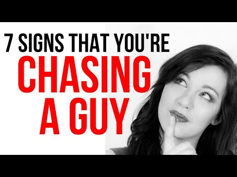 7 Signs You're Chasing Him (unconsciously) And How To Turn The Tables On Him