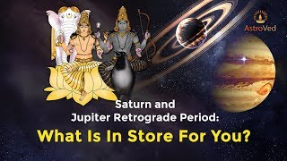 Saturn and Jupiter Retrograde 2019: What Is In Store For You?