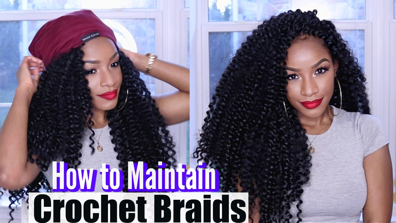 My Crochet Braids Routine 4 Tips On How To Maintain Crochet Braids