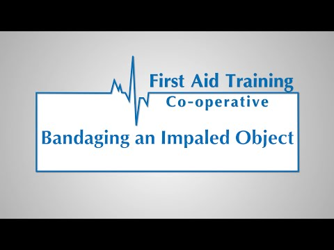 How to Treat an Injury With an Impaled Object in the Wound