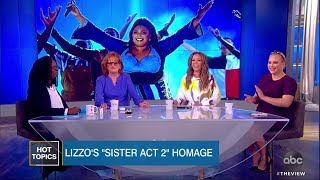 Lizzo's 'Sister Act 2' Homage | The View thumbnail