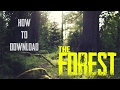 How To Download The Forest For Free Non steam