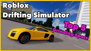 Roblox Drifting Simulator Top 5 Grinding Spots