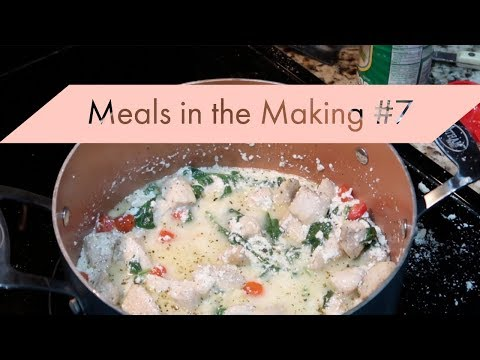 Meals in the Making #7