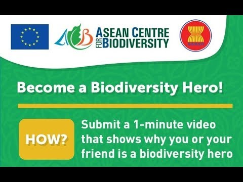 EU-ASEAN Biodiversity Video Competition #MyNatureMyHero