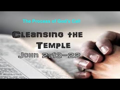 Cleansing the Temple 070618: Cleansing.Salvation.Baptism.Healing.Restoration.Persecution