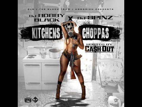 Ca$h Out (@TheRealCashOut) - Kitchens & Choppas [full Mixtape]