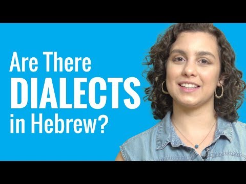 Ask a Hebrew Teacher - Are There Dialects in Hebrew?