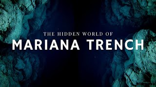Mariana Trench | In Pursuit of the Abyss