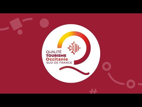Label Qualité Tourisme Occitanie Sud de France, parole de pros