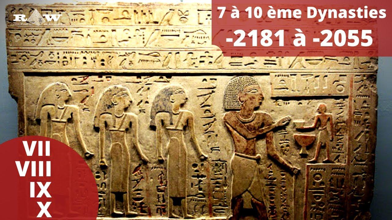 Histoire des Pharaons Égyptiens - 7-10ème Dynasties | Égypte | Planète RAW