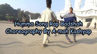 the humma rap badshah dance by a man kashyap