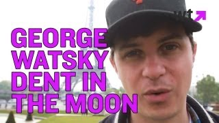 George Watsky Makes a Dent in the Moon | What's Trending Now
