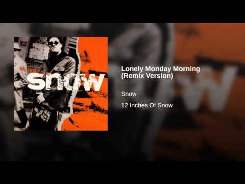 Lonely Monday Morning (Remix Version)