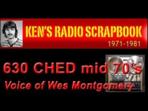 630 CHED Edmonton Alberta 1970'S - Wes Montgomery - RADIO ARCHIVE