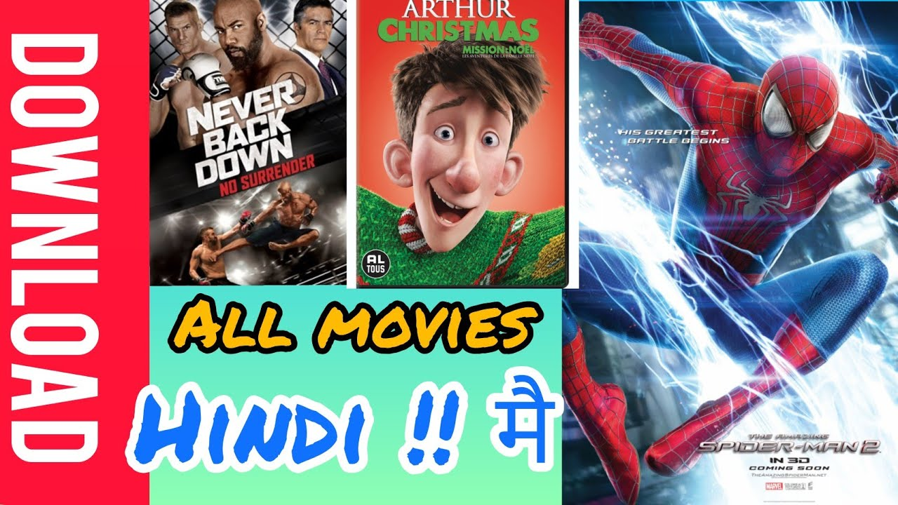 Download Amazing spider man 2, Never back down 2, arthur christmas, movie download in hindi dubbed.