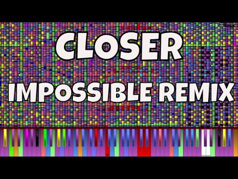 IMPOSSIBLE REMIX - Closer - The Chainsmokers ft. Halsey - Piano Cover