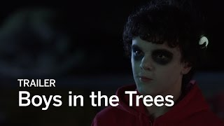 BOYS IN THE TREES Trailer | Festival 2016