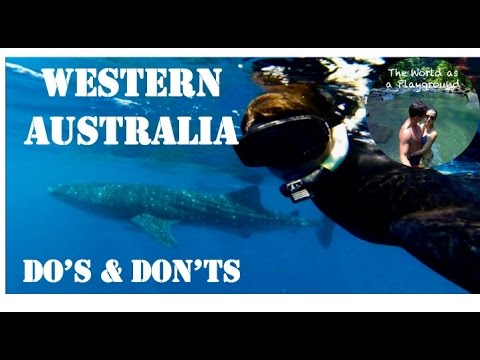 Let's visit Western Australia - Do's and don'ts