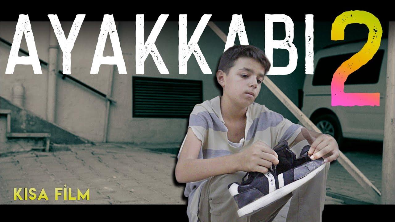 AYAKKABI 2 (Kısa Film)