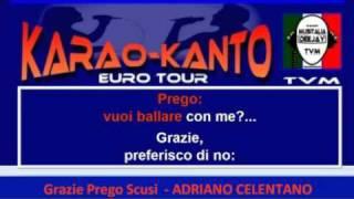 Grazie Prego Scusi - Adriano Celentano - Basi Karao-Kanto.mp4
