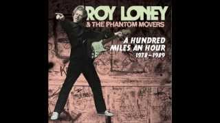 "Roy Loney - ""A Hundred Miles an Hour 1978-1989"""