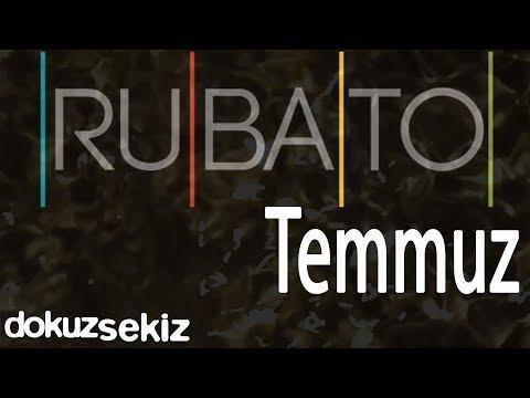 Rubato - Temmuz