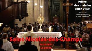 Prière Des Malades à Saint-Nicolas-des-Champs - Guérison \u0026 Consolation Le Péché