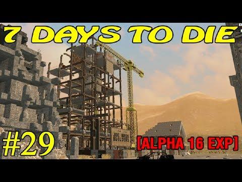 7 Days to Die Alpha 16 ► В дорогу ► №29 (16+)