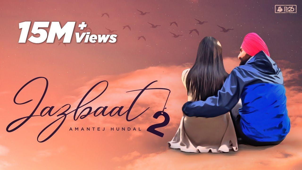 Permalink ke Jazbaat 2 Lyrics – Amantej Hundal | Mohit Lyrics