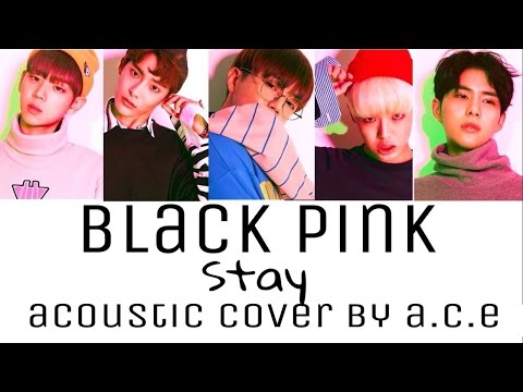 A.C.E (에이스) - Stay Cover Lyrics Han|Rom|Eng Color Coded