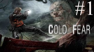 Cold Fear Playthrough part 1