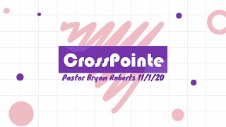 11/01/20 - Pastor Bryan Roberts - Upon This Rock